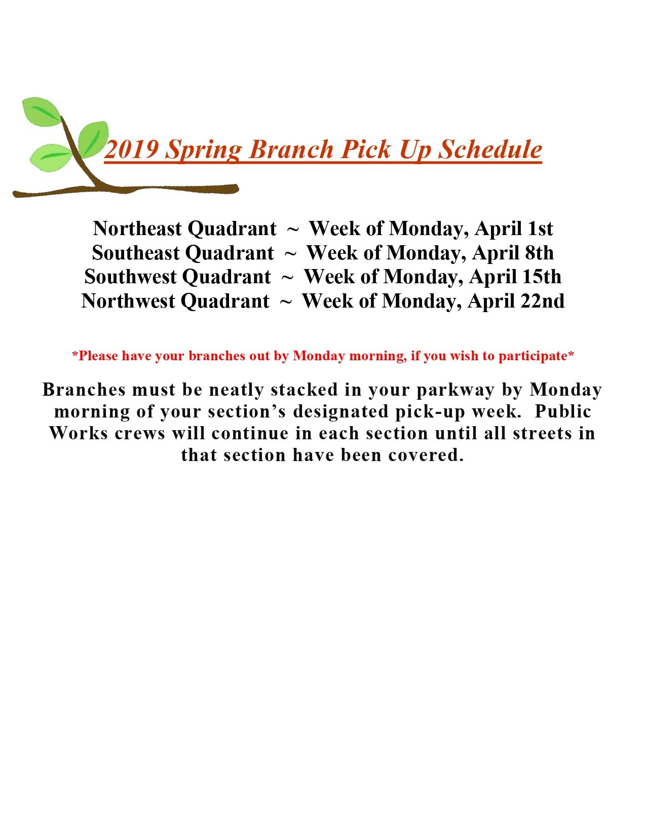 2019 Spring Branch Pick Up Schedule